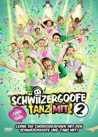 Cover Schwiizergoofe - Tanz mit! 2 [DVD]